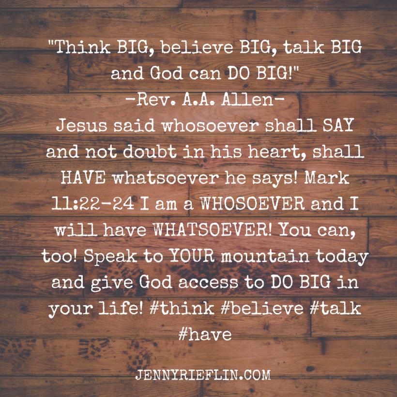 _Think BIG, believe BIG, talk BIG