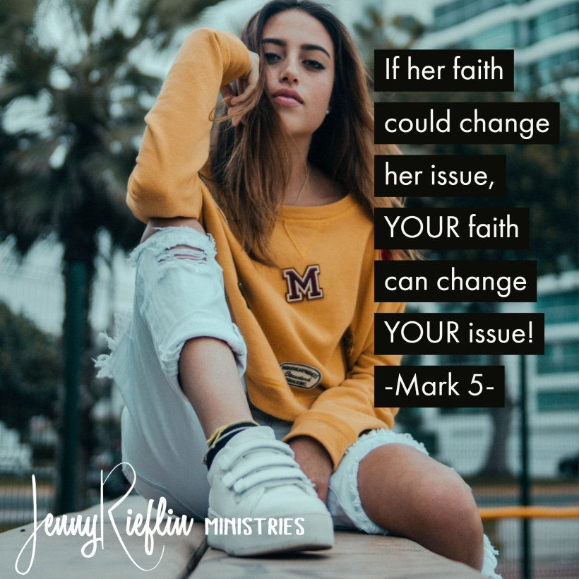 Your Faith Can Heal Your Issue