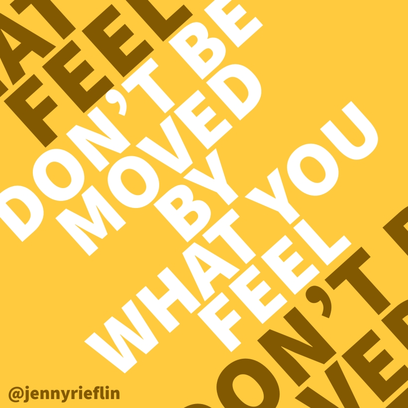 don't be moved